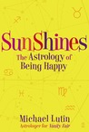 SunShines: The Astrology of Being Happy
