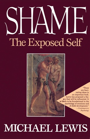 Shame: The Exposed Self