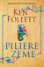 Piliere zeme by Ken Follett