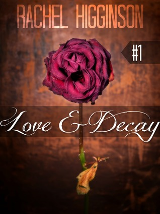 Free Download Love and Decay, Episode One (Love and Decay #1) PDF