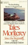 Tales of Monterey: Since the Beginning