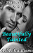 Beautifully Tainted (Beautifully #1)