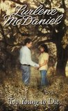 Too Young to Die (Melissa & Jory, #1)