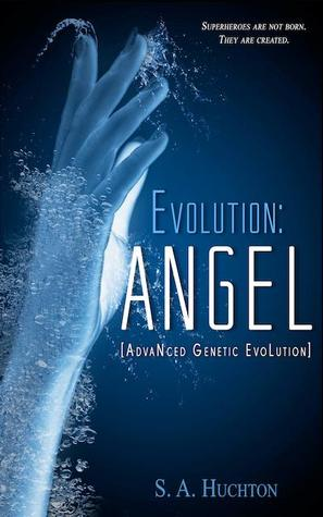 Evolution: ANGEL (The Evolution series, #1)