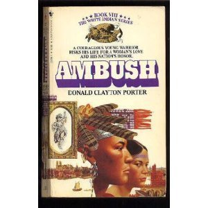 Ambush by Donald Clayton Porter