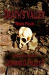 Death's Valley: Book Four of the Darkness Series (Darkness Series: Book Four of the Darkness Series)