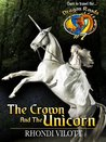 The Crown and the Unicorn (Dragon Roads)
