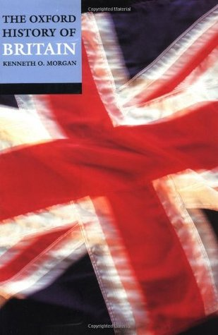 The Oxford History of Britain by Kenneth O. Morgan