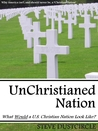 UnChristianed Nation by Steve Dustcircle