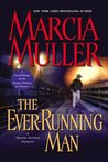 The Ever-Running Man (Sharon McCone, #24)