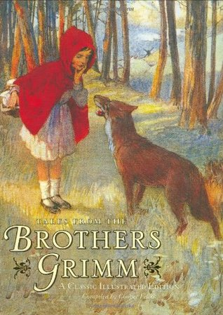 Tales from the Brothers Grimm: A Classic IIlustrated Edition