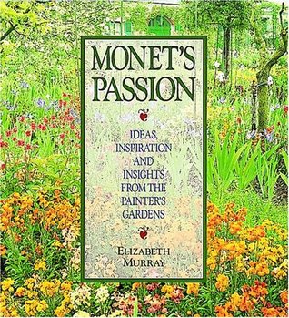Monet's Passion by Elizabeth Murray