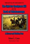 The Fight for Snodgrass Hill and the Rock of Chickamauga