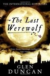 The Last Werewolf (The Last Werewolf #1)