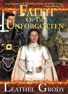 Faith of the Unforgotten(Foundations of Hope Trilogy)