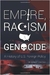 Empire, Racism and Genocide: A History of U.S. Foreign Policy