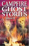 Campfire Ghost Stories (Volume II)