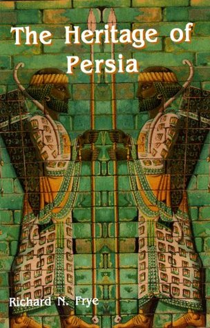 The Heritage of Persia