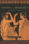 Gods and Heroes of Ancient Greece (Pantheon Fairy Tale and Folklore Library)