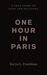 One Hour in Paris...