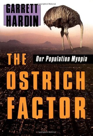 The Ostrich Factor: Our Population Myopia