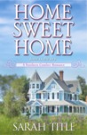 Home Sweet Home (Southern Comfort, #2)