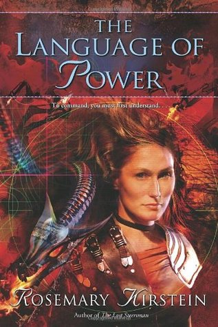 The Language of Power by Rosemary Kirstein