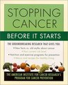 Stopping Cancer Before It Starts: The American Institute for Cancer Research's Program for Cancer Prevention