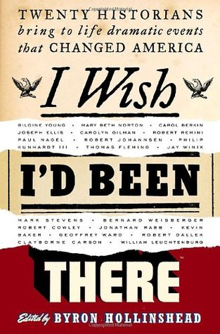 I Wish I'd Been There by Byron Hollinshead