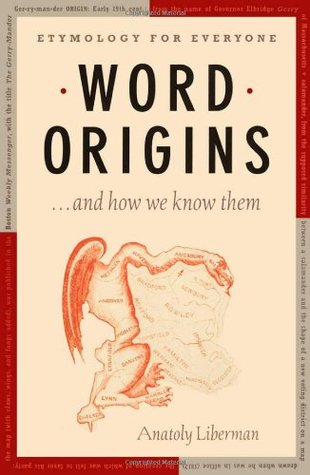 Word Origins ... and How We Know Them by Anatoly Liberman