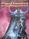 Rifts Conversion Book 2: Pantheons of the Megaverse