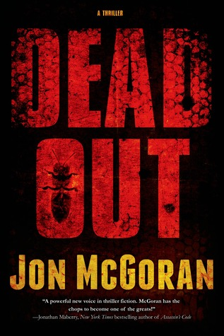 Deadout: A Thriller