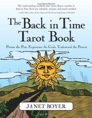 The Back in Time Tarot Book by Janet Boyer