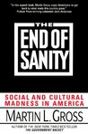 The End of Sanity: Social and Cultural Madness in America