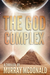 The God Complex by Murray McDonald