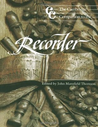 The Cambridge Companion to the Recorder