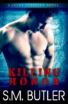 Killing Honor (Lucky Thirteen, #1)