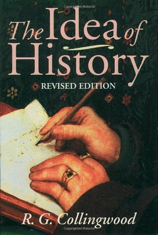 The Idea of History by R.G. Collingwood