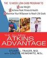 The All-New Atkins Advantage: The 12-Week Low-Carb Program to Lose Weight, Achieve Peak Fitness and Health, and Maximize Your Willpower to Reach Life Goals (Hardcover)