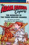 The Monster in the Third Dresser Drawer and Other Stories about Adam Joshua
