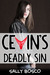 Cevin's Deadly Sin