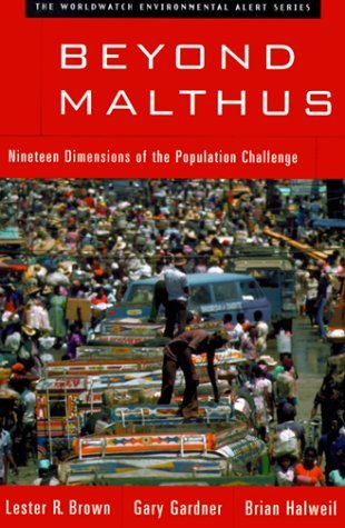 Download free Beyond Malthus: Nineteen Dimensions of the Population Challenge (The Worldwatch Environmental Alert Series) ePub