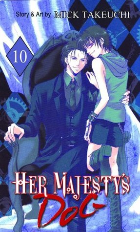 Her Majesty's Dog, Volume 10 by Mick Takeuchi