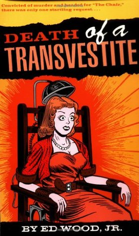 Death of a Transvestite by Ed Wood