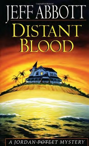 Distant Blood by Jeff Abbott