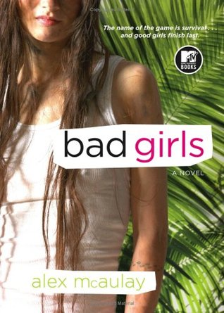 Bad Girls by Alex McAulay