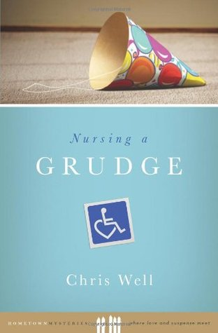 Nursing a Grudge by Chris Well