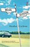Mean Season (Red Dress Ink Novels)
