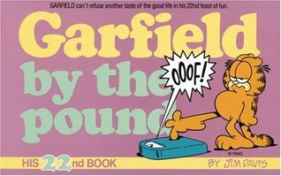 Garfield by the Pound by Jim Davis