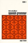 Tests and Drills in Spanish Grammar: Book 1 (Bk.1)